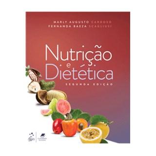 Livro - Nutrição e Dietética - Cardoso