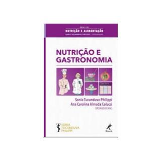 Livro - Nutrição e Gastronomia - Phillippi