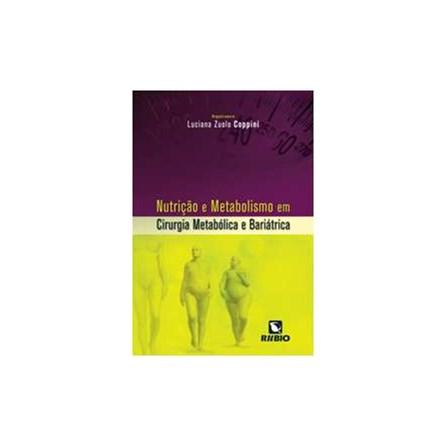 Livro - Nutrição e Metabolismo em Cirurgia Metabólica e Bariátrica - Coopini