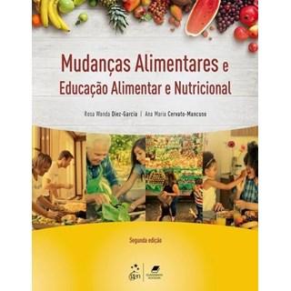 Livro - Nutrição e Metabolismo - Mudanças Alimentares e Educação Nutricional - Garcia