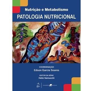 Livro - Nutricao e Metabolismo - Patologia Nutricional - Soares