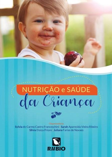 Livro -Nutrição e Saúde da Criança - Novaes