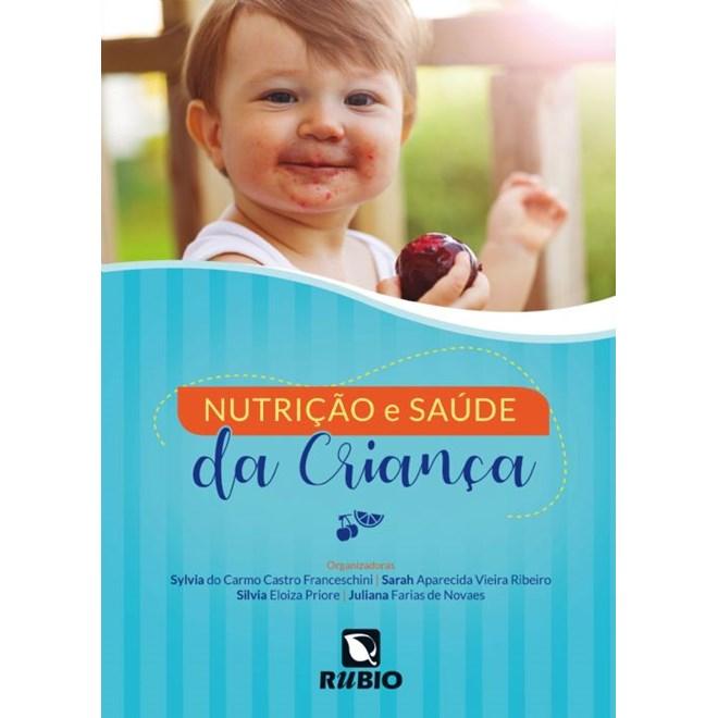 Livro - Nutrição e Saúde da Criança - Novaes
