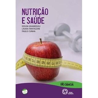 Livro - Nutrição e Saúde - Grandisoli