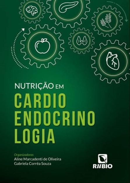 Livro - Nutrição em Cardioendocrinologia - Oliveira