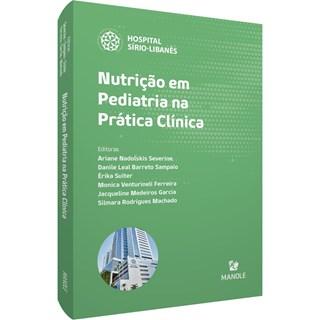 Livro Nutrição em Pediatria na Prática Clínica - Severine - Manole