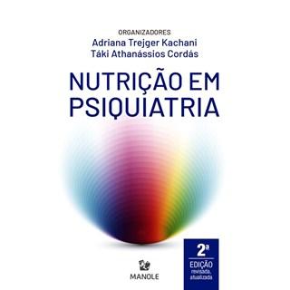 Livro Nutrição em Psiquiatria - Kachani - Manole