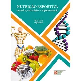 Livro - Nutrição Esportiva - Genética, Estratégias e Suplementação - Verdi