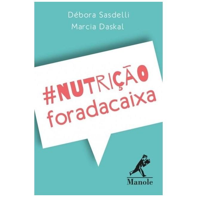 Livro - Nutrição Fora da Caixa - Sasdelli