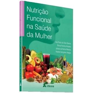 Livro - Nutrição Funcional na Saúde da Mulher - Ramos
