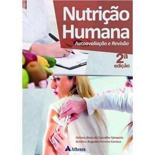 Livro - Nutrição Humana, Autoavaliação e Revisão - Sampaio