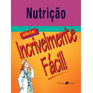 Livro - Nutrição - Incrivelmente Fácil - Springhouse#