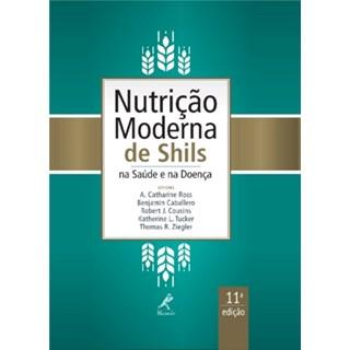 Livro - Nutrição Moderna na Saúde e Na Doença - Shils