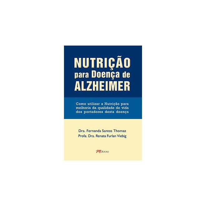 Livro - Nutrição para Doença de Alzheimer - Thomaz