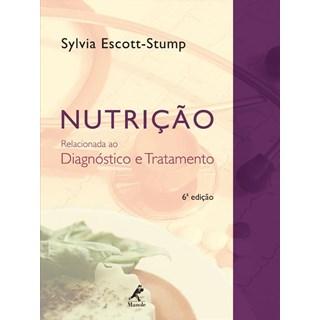 Livro - Nutrição Relacionada ao Diagnóstico e Tratamento - Escott-Stump