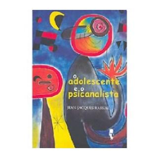 Livro - O Adolescente e o Psicanalista - Rassial