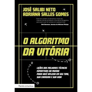 Livro - O Algoritmo da Vitória - Neto - Planeta