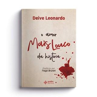 Livro - O Amor Mais Louco Da História - Leonardo