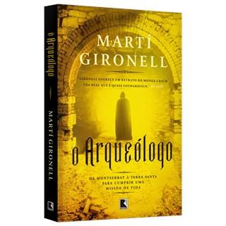 Livro - O Arqueólogo - Gamero - Record