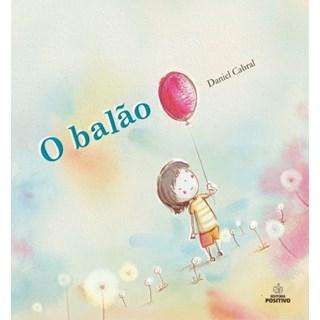 Livro - O Balão - Cabral - Positivo