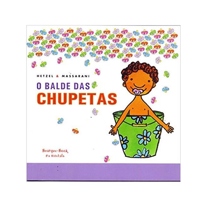Livro - O Balde das Chupetas - Hetzel