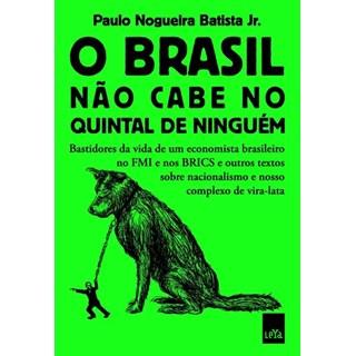 Livro - O Brasil Não Cabe No Quintal De Ninguém - Batista Junior