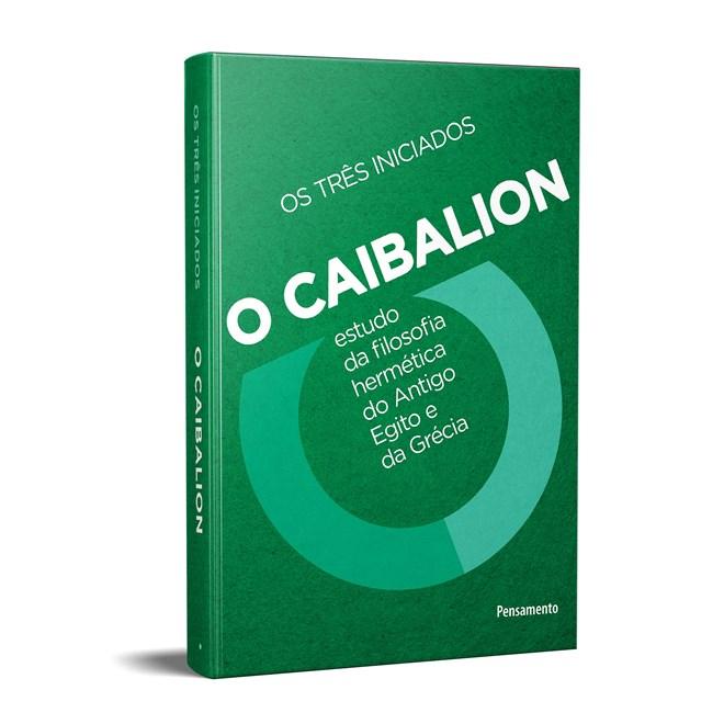 Livro - O Caibalion Edição Definitiva e Comentada - Atkinson