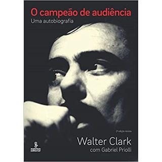 Livro - O Campeão de Audiência - Clark - Summus