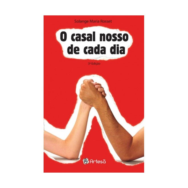 Livro - O Casal Nosso De Cada Dia - Rosset