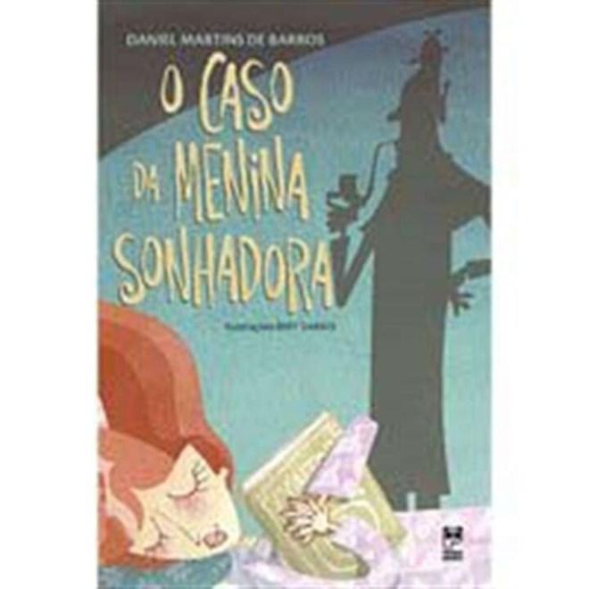 Livro - O Caso da Menina Sonhadora - Barros - Panda Books