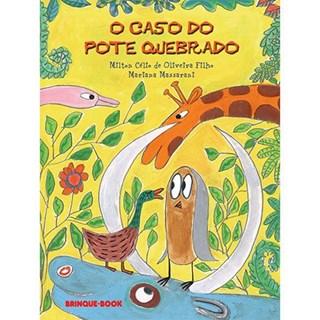 Livro - O Caso do Pote Quebrado - Oliveira - Brinque book