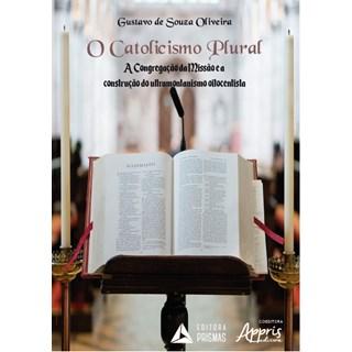 Livro - O Catolicismo Plural - Oliveira