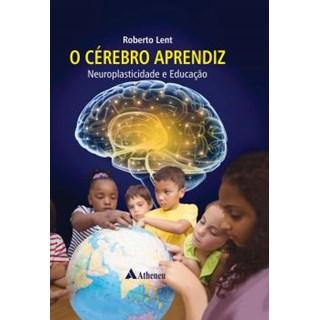 Livro - O Cérebro Aprendiz - Lent