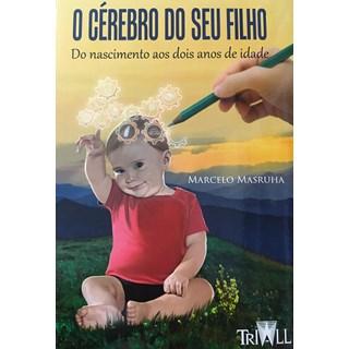 Livro - O Cérebro do Seu Filho - Marsruha