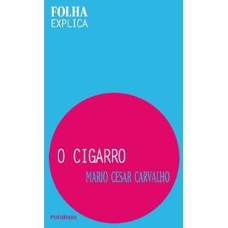 Livro - O Cigarro - Carvalho