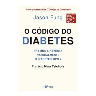 Livro - O Código do Diabetes - Fung - Nversos