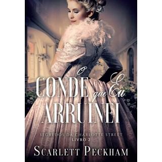 Livro O Conde Que Eu Arruinei - Peckham - Arqueiro