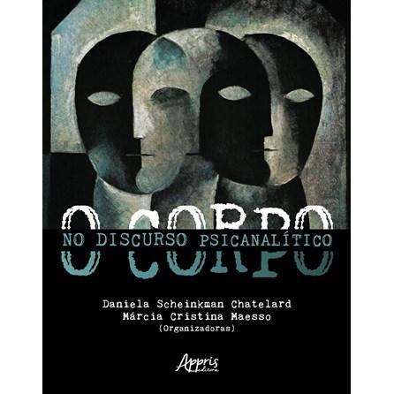 Livro - O Corpo no Discurso Psicanalítico - Maesso