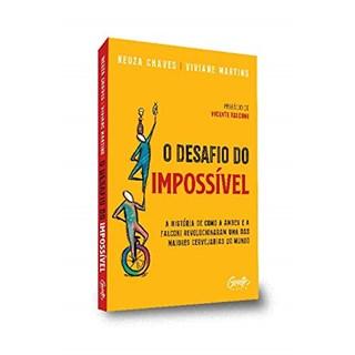 Livro O Desafio do Impossível - Chaves - Gente