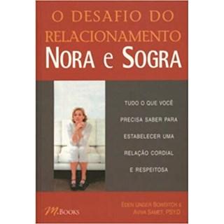 Livro - O Desafio do Relacionamento Nora e Sogra - Bowditch