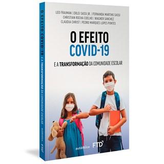 Livro O Efeito Covid-19 - Fraiman - Autêntica