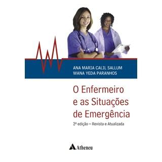 Livro - O Enfermeiro e as Situações de Emergência - Calil