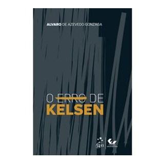 Livro - O Erro de Kelsen - Gonzaga - Forense