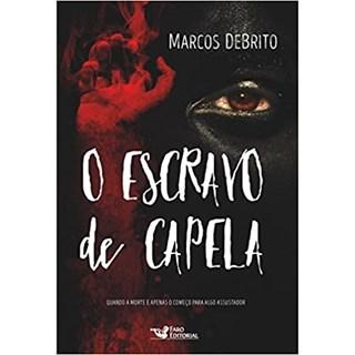 Livro - O Escravo de Capela - Debrito - Faro