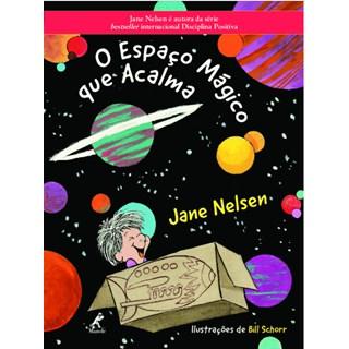 Livro - O Espaço Mágico que Acalma - Nelsen