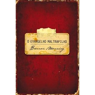 Livro - O Evangelho Maltrapilho - Manning