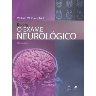 Livro - O Exame Neurológico - Dejong