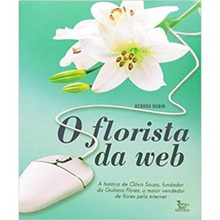 Livro - O Florista Da Web - Rubin