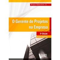 Livro O Gerente de Projetos na Empresa Rabechini Jr.