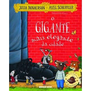 Livro - O Gigante Mais Elegante da Cidade - Donaldson - Brinque Book